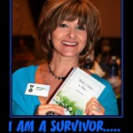 I AM A SURVIVOR....